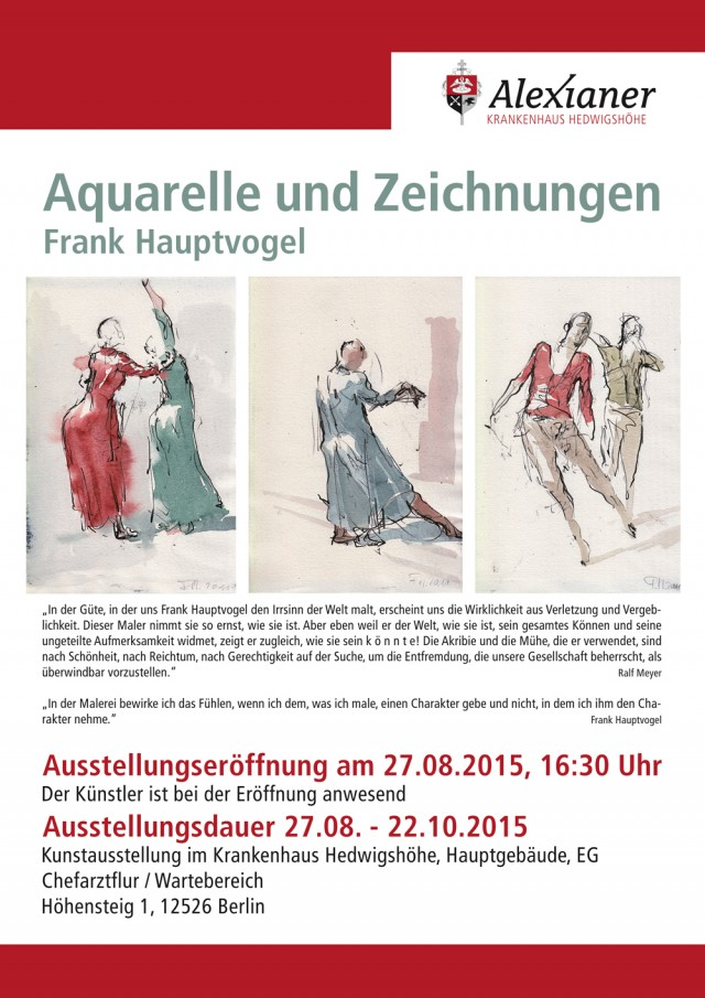 Aquarelle und Zeichnungen Frank Hauptvogel, Berlin 2015